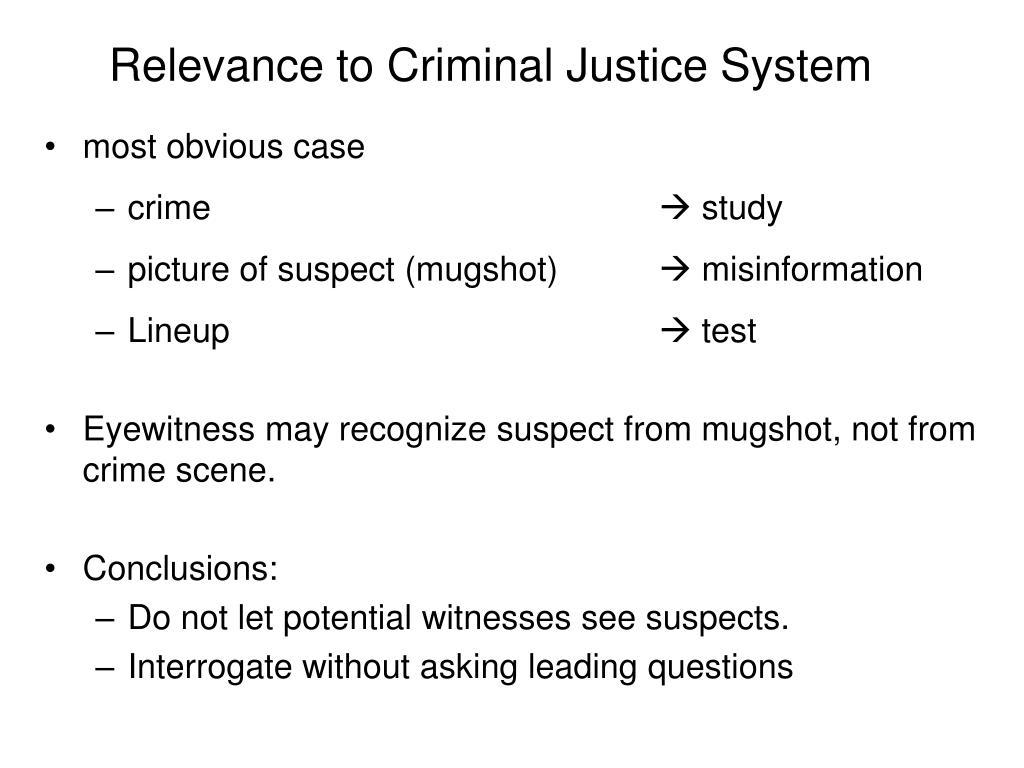 Relevance to Criminal Justice System