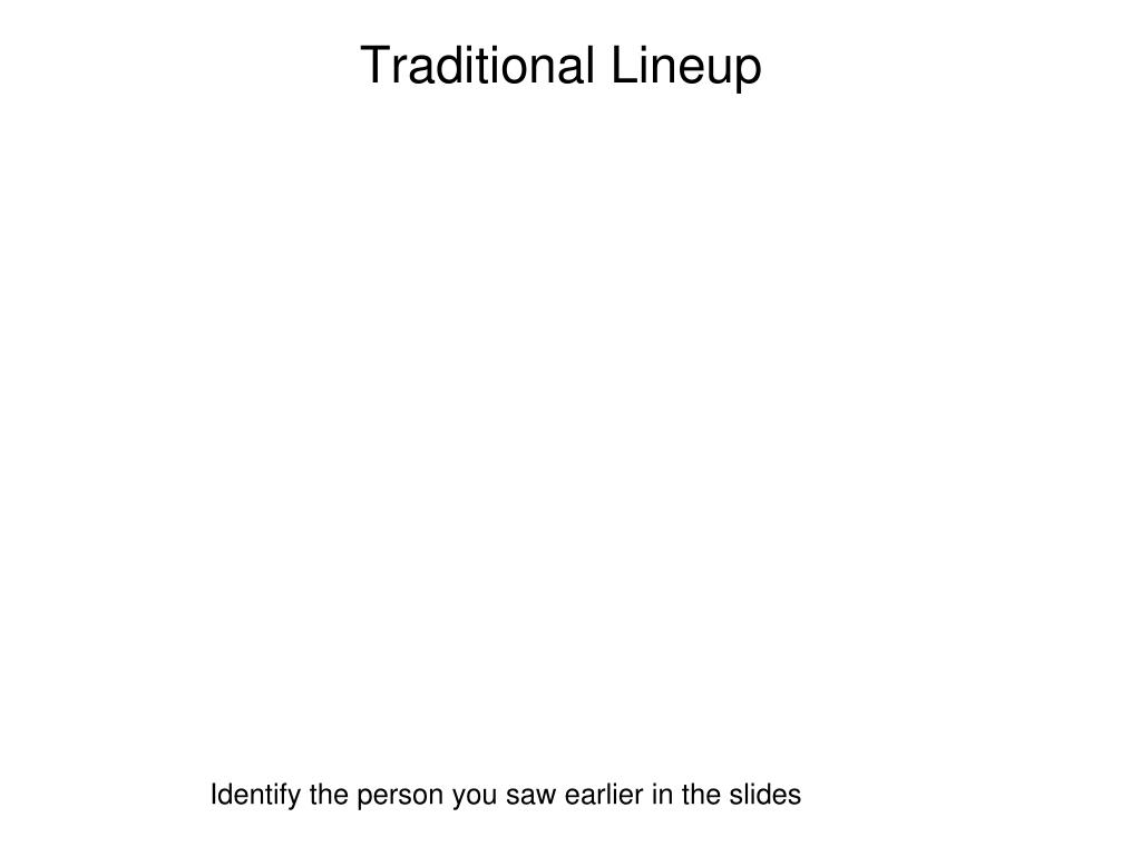 Traditional Lineup