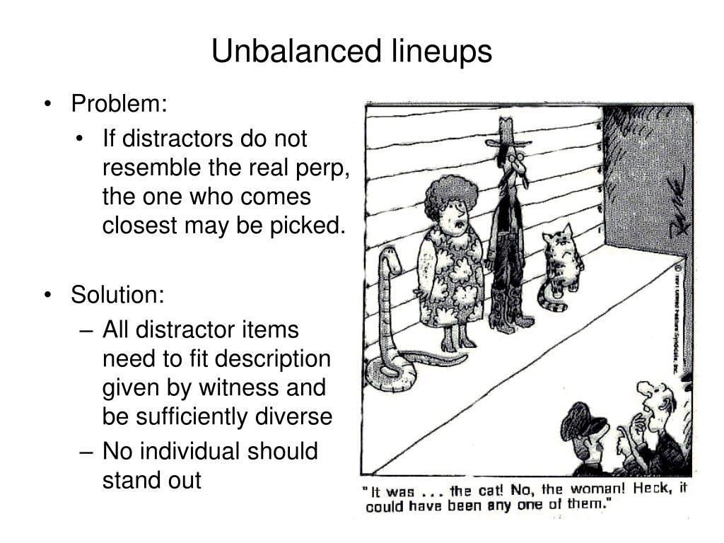 Unbalanced lineups