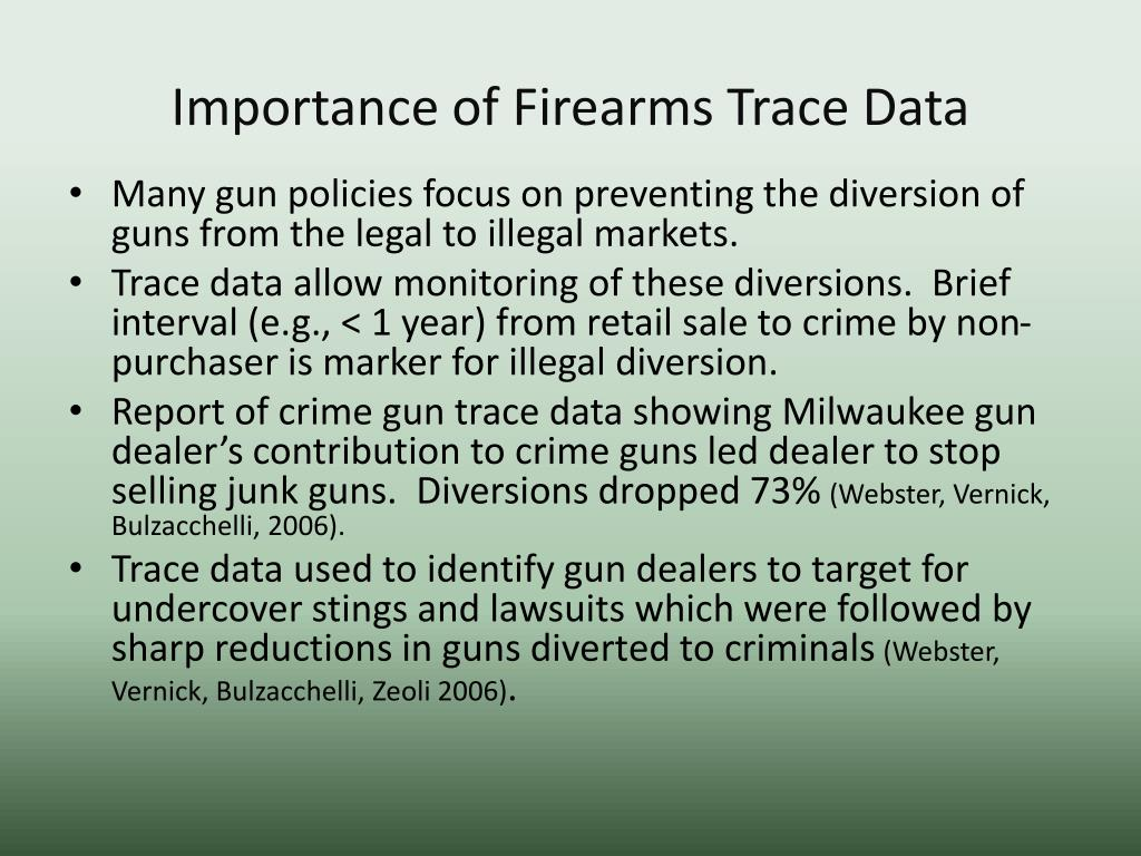 Importance of Firearms Trace Data