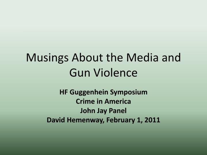 Musings about the media and gun violence
