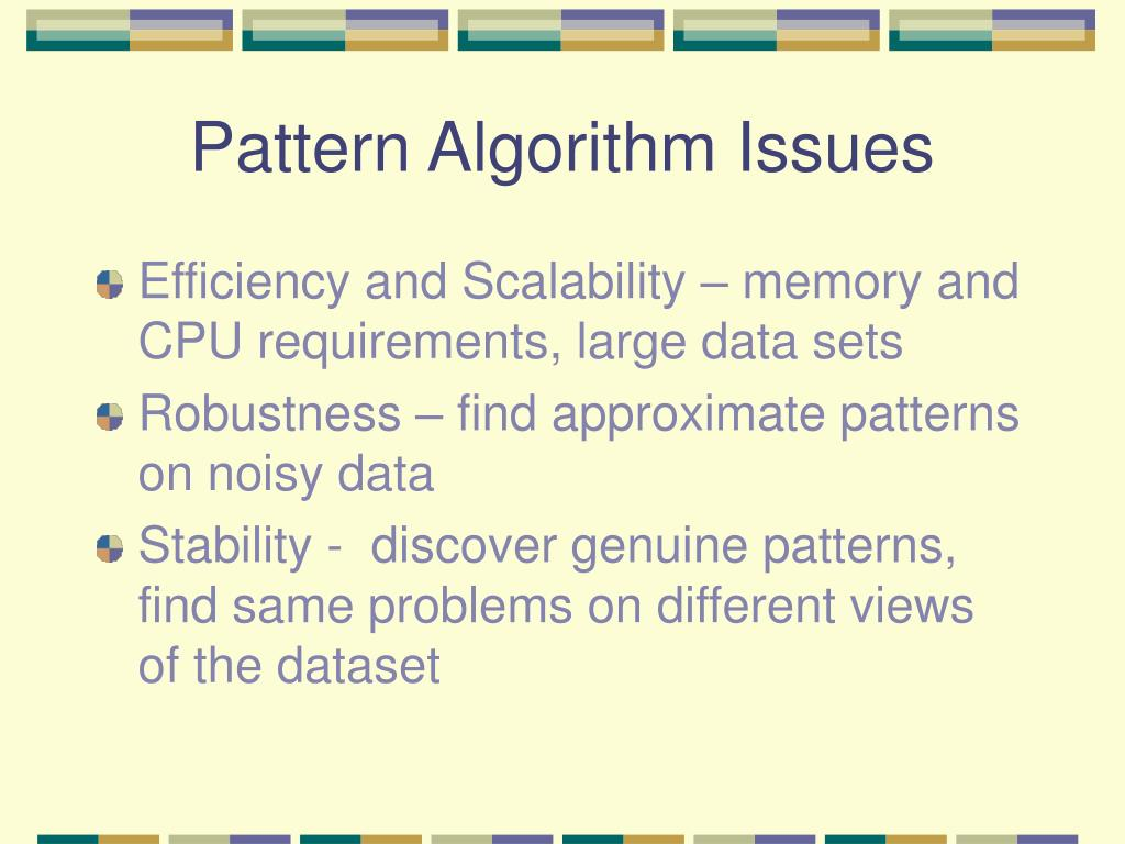 Pattern Algorithm Issues