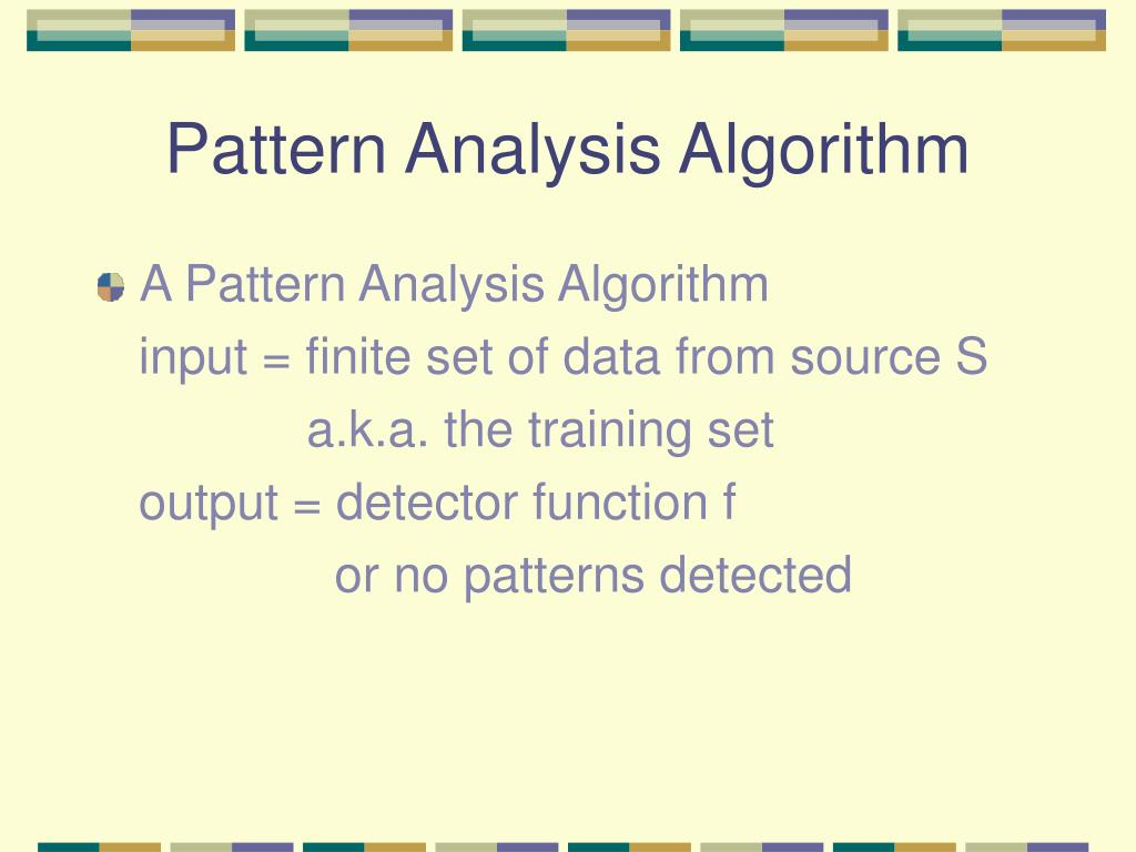 Pattern Analysis Algorithm