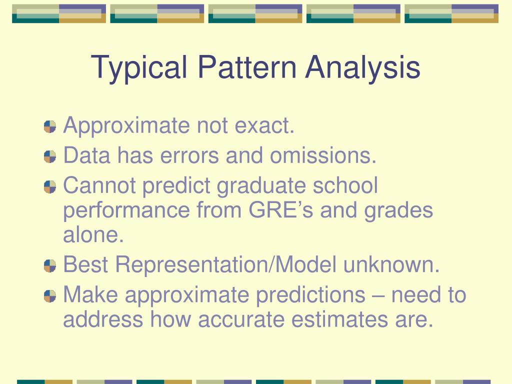 Typical Pattern Analysis