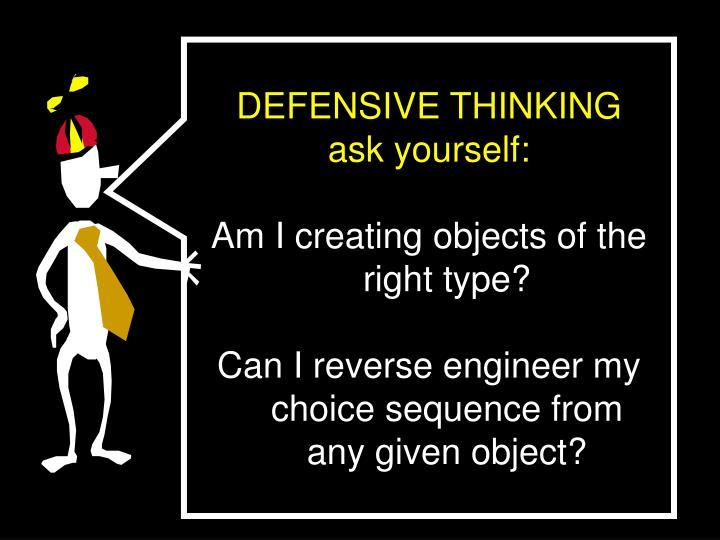 DEFENSIVE THINKING