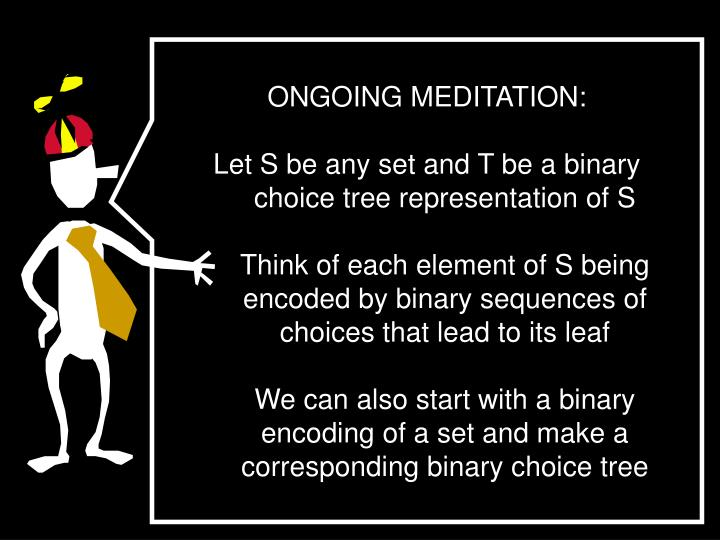 ONGOING MEDITATION: