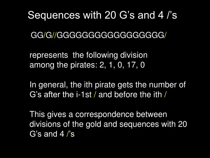 Sequences with 20 G's and 4 /'s