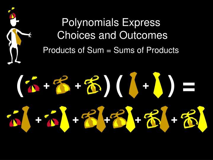 Polynomials Express