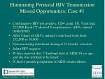 eliminating perinatal hiv transmission missed opportunities case 16