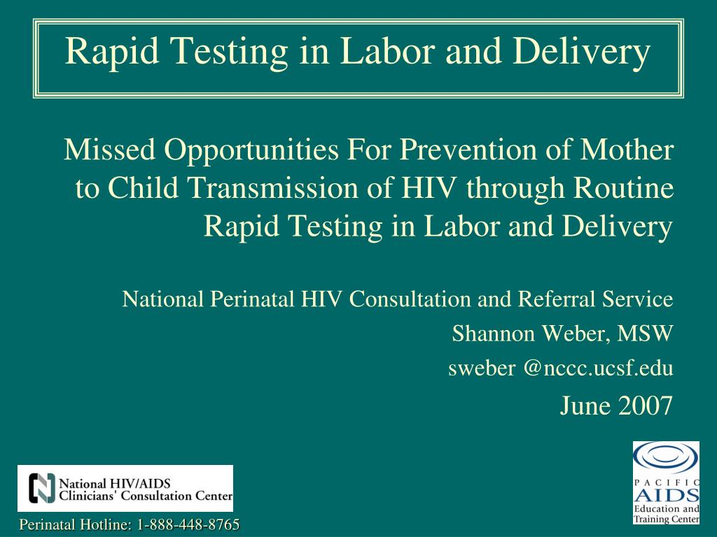 Missed Opportunities For Prevention of Mother to Child Transmission of HIV through Routine Rapid Testing in Labor and Delivery