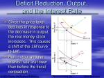 deficit reduction output and the interest rate