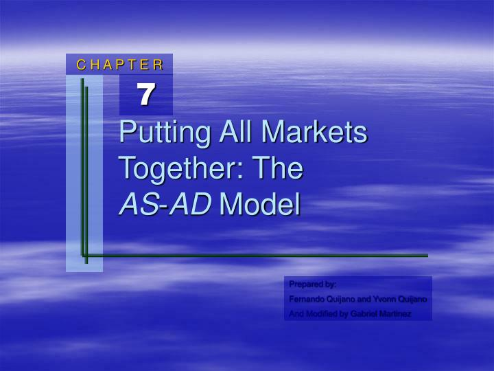 Putting all markets together the as ad model