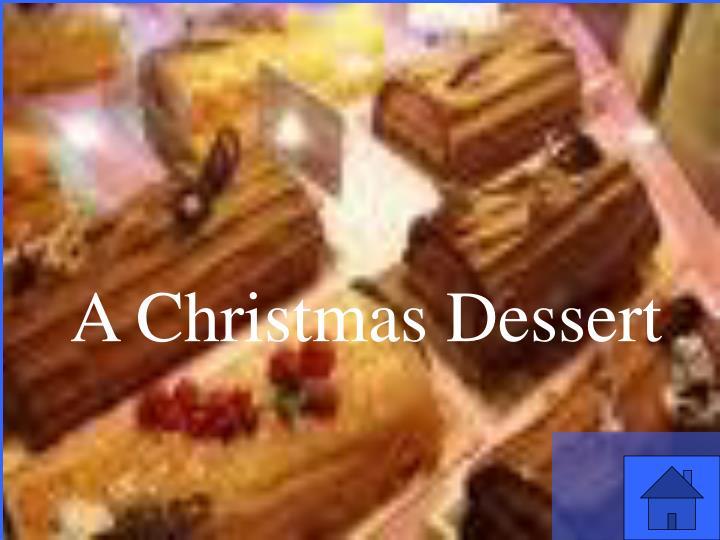A Christmas Dessert