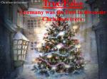 true false germany was the first to decorate christmas trees