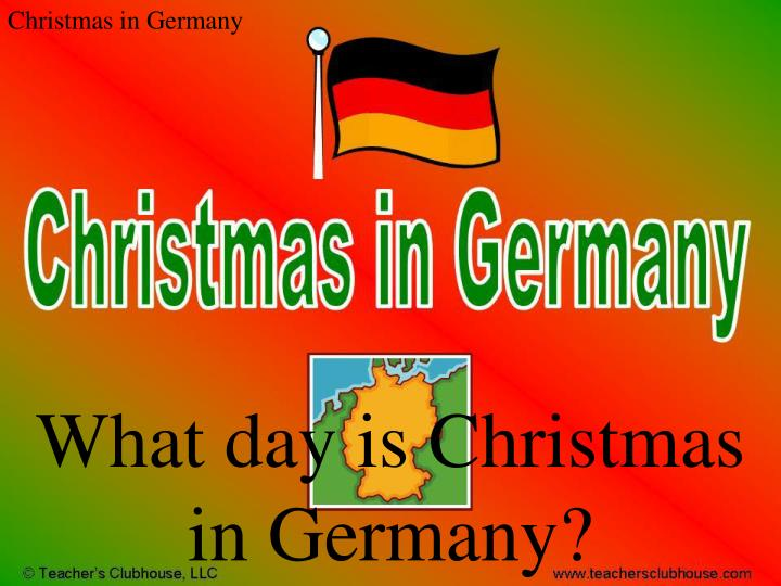 What day is Christmas in Germany?