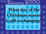 what day of the christmas season is gift exchanging