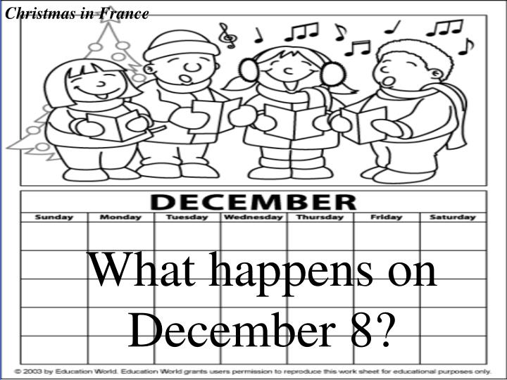 What happens on December 8?