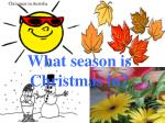 what season is christmas in