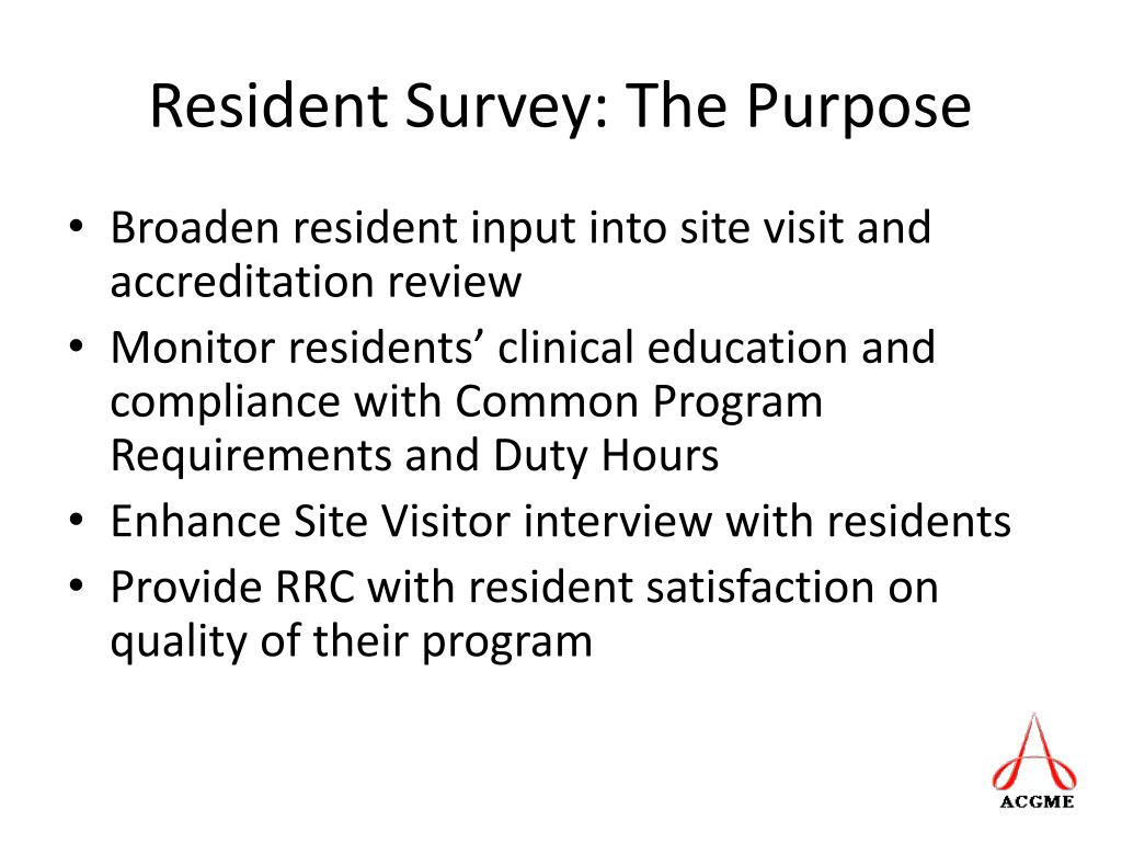 Resident Survey: The Purpose