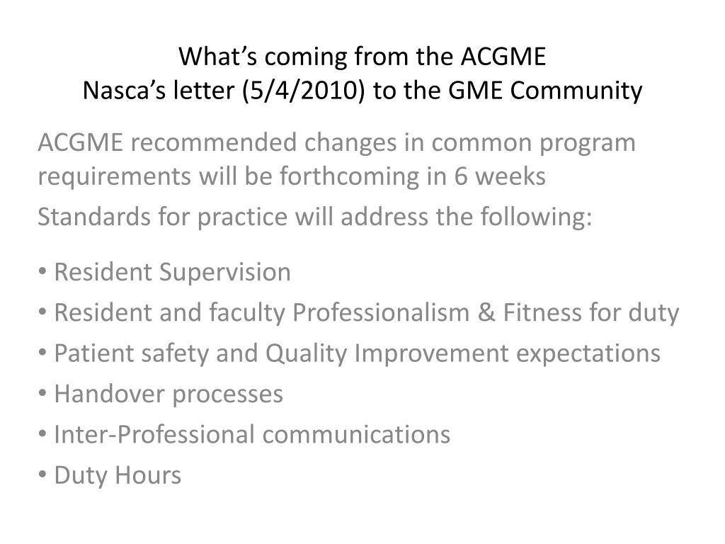 What's coming from the ACGME