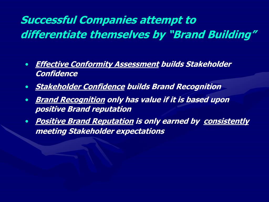 """Successful Companies attempt to differentiate themselves by """"Brand Building"""""""