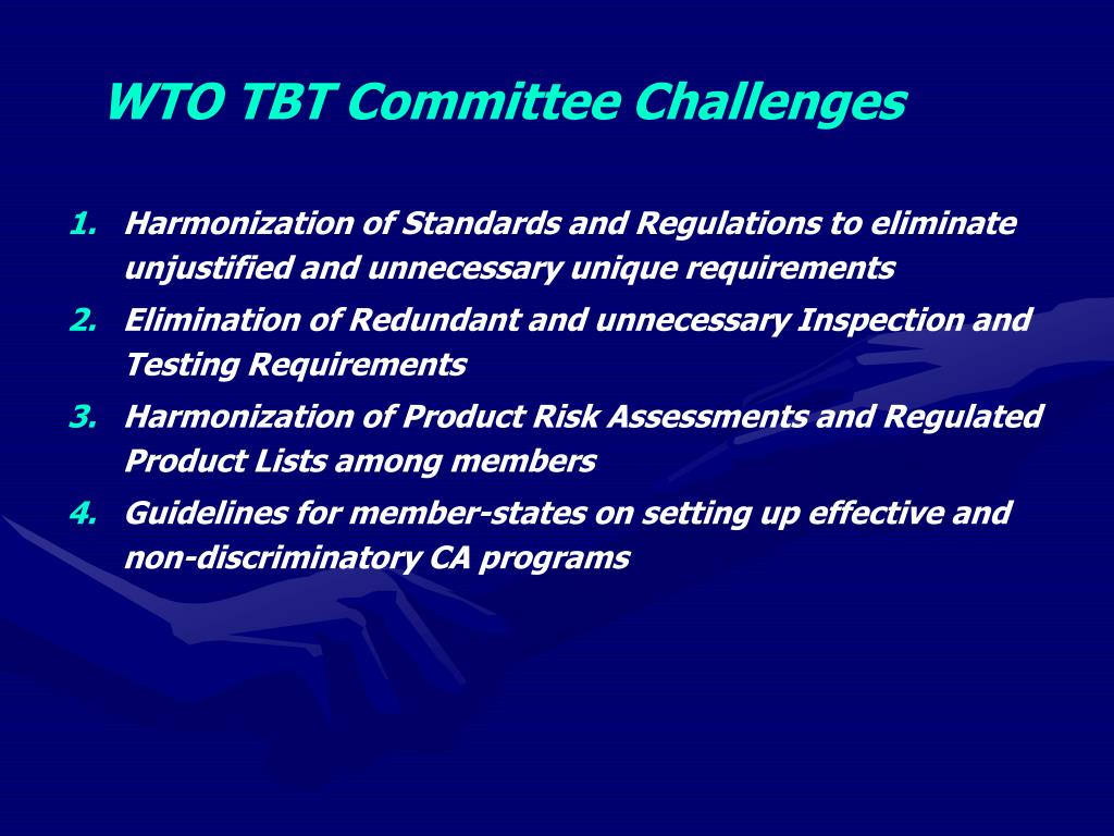 Harmonization of Standards and Regulations to eliminate unjustified and unnecessary unique requirements