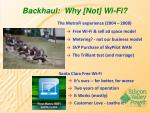 backhaul why not wi fi