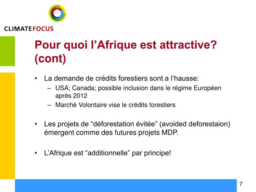 Pour quoi l'Afrique est attractive? (cont)