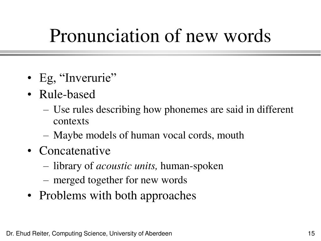 Pronunciation of new words