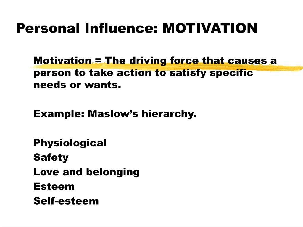 Personal Influence: MOTIVATION