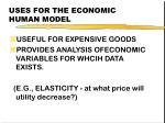 uses for the economic human model