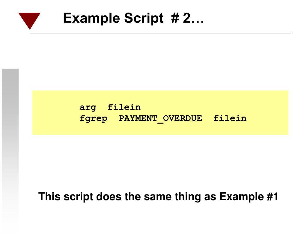 Example Script  # 2…