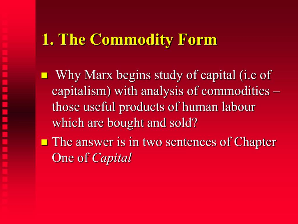 1. The Commodity Form