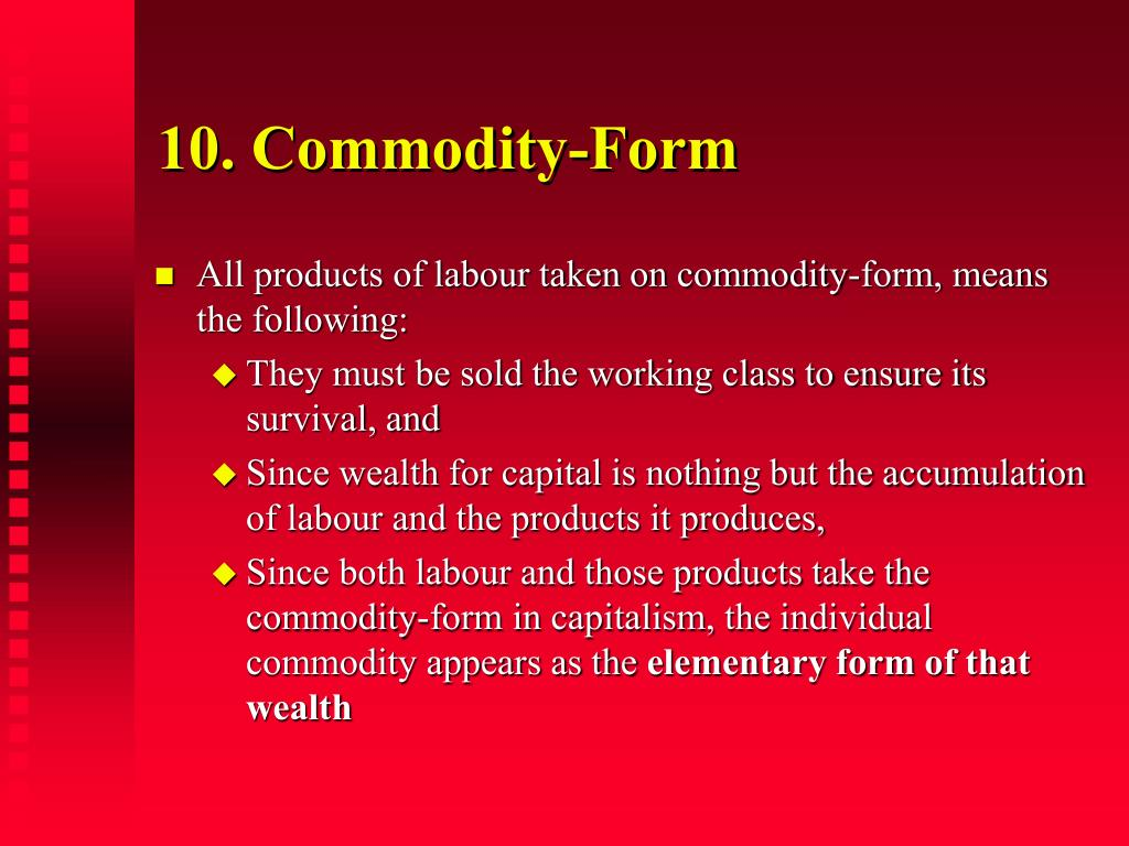 10. Commodity-Form