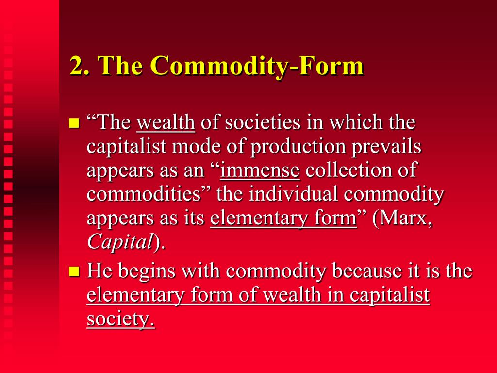 2. The Commodity-Form