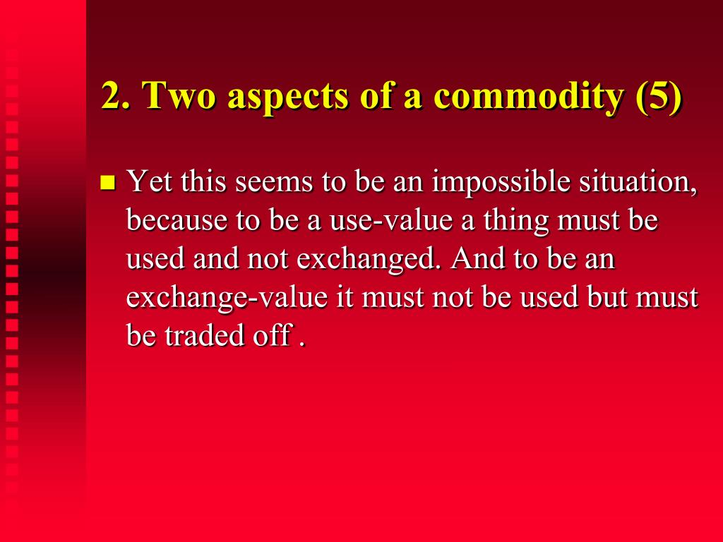 2. Two aspects of a commodity (5)