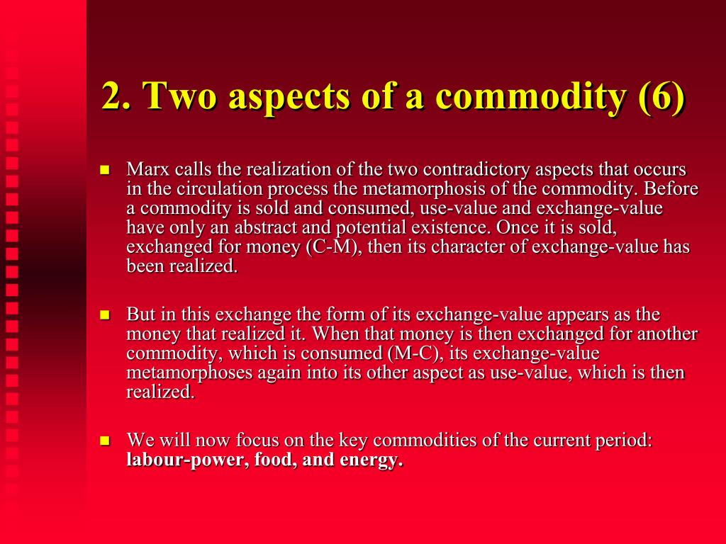 2. Two aspects of a commodity (6)