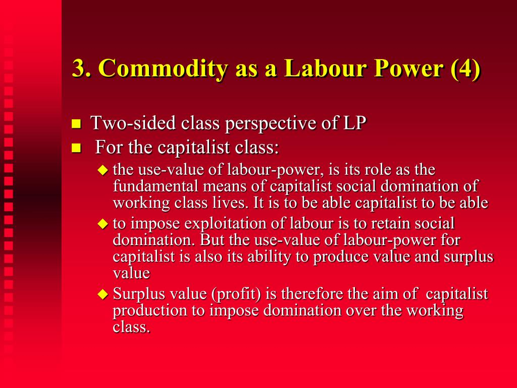 3. Commodity as a Labour Power (4)