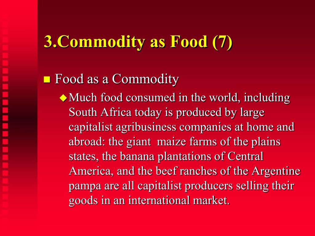 3.Commodity as Food (7)