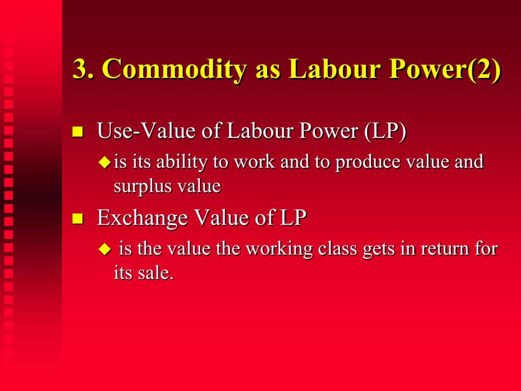 3. Commodity as Labour Power(2)