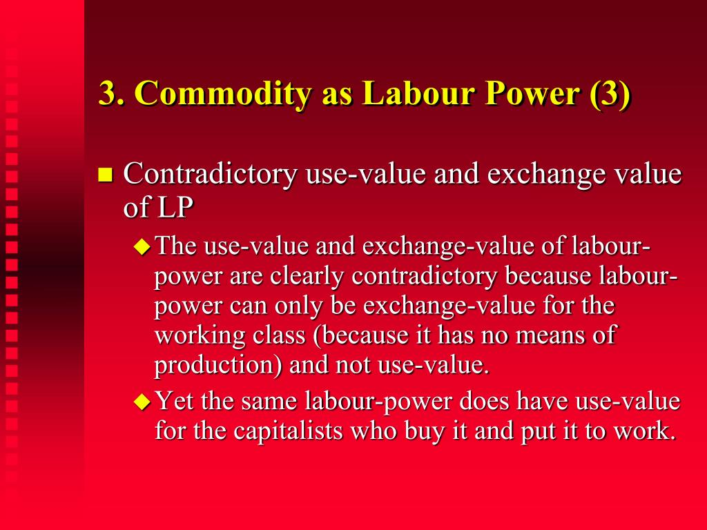 3. Commodity as Labour Power (3)