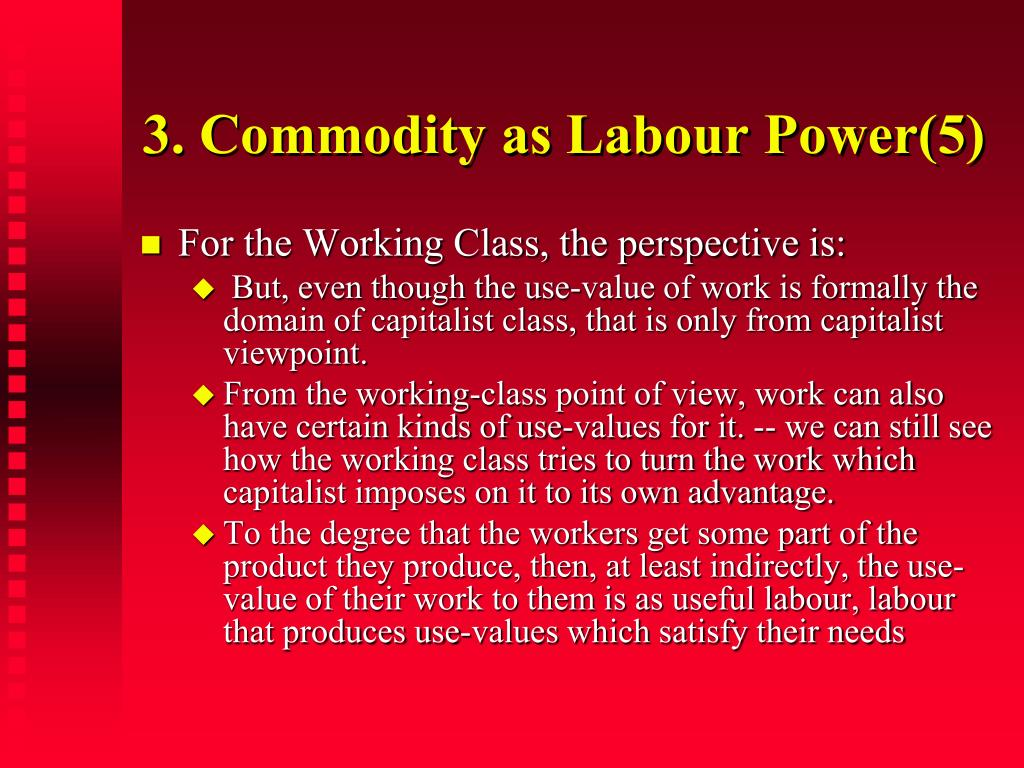 3. Commodity as Labour Power(5)