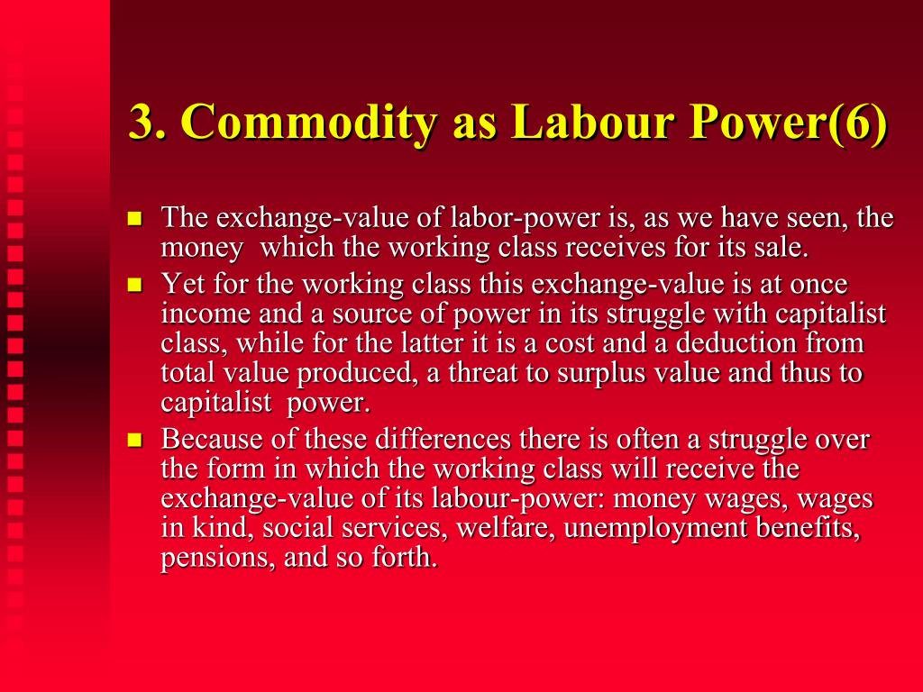 3. Commodity as Labour Power(6)