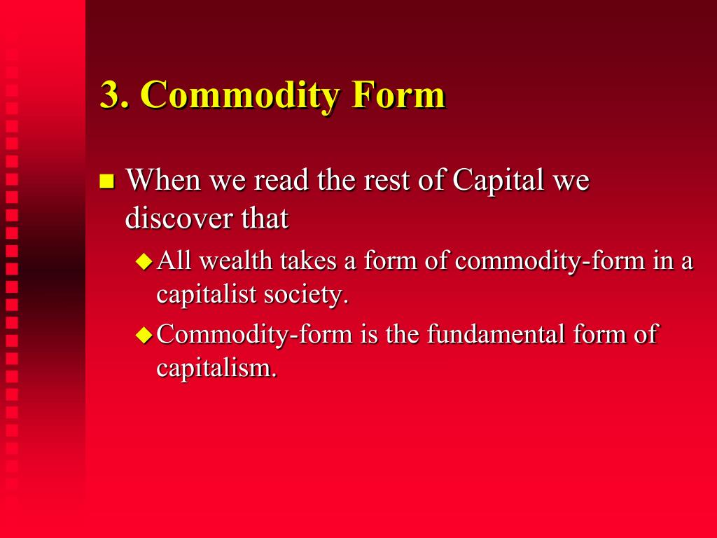 3. Commodity Form