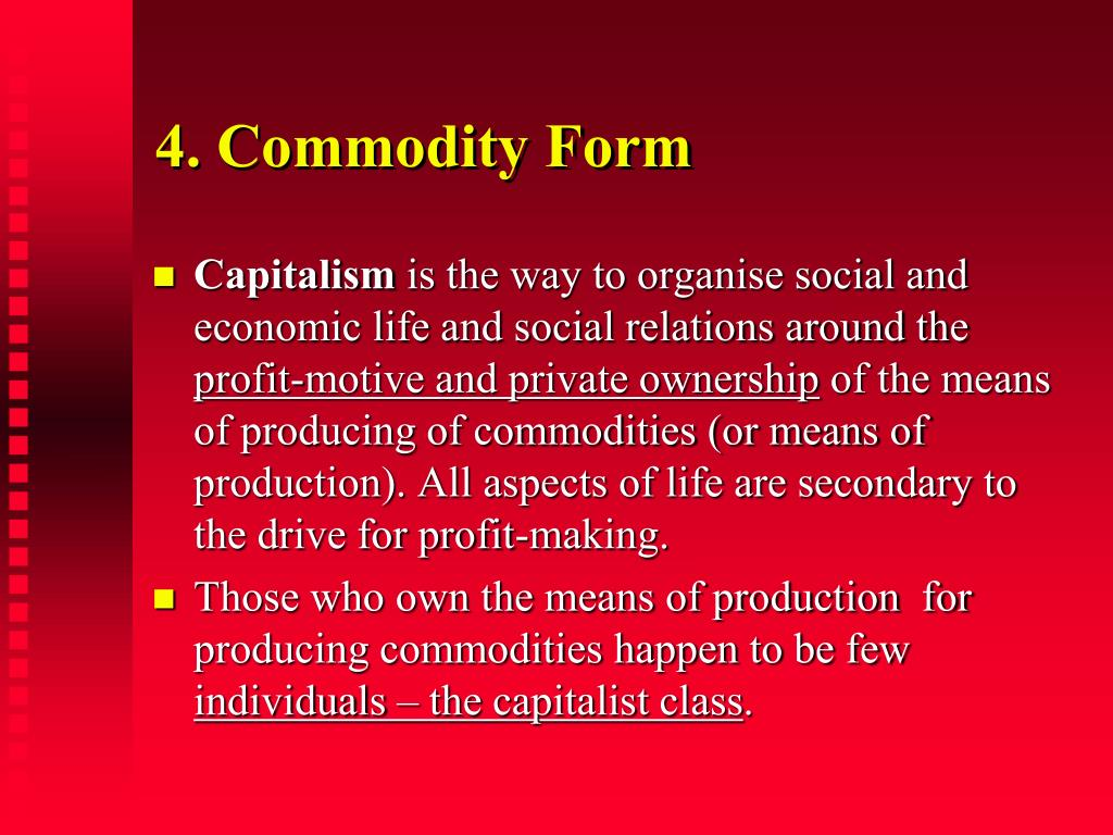 4. Commodity Form
