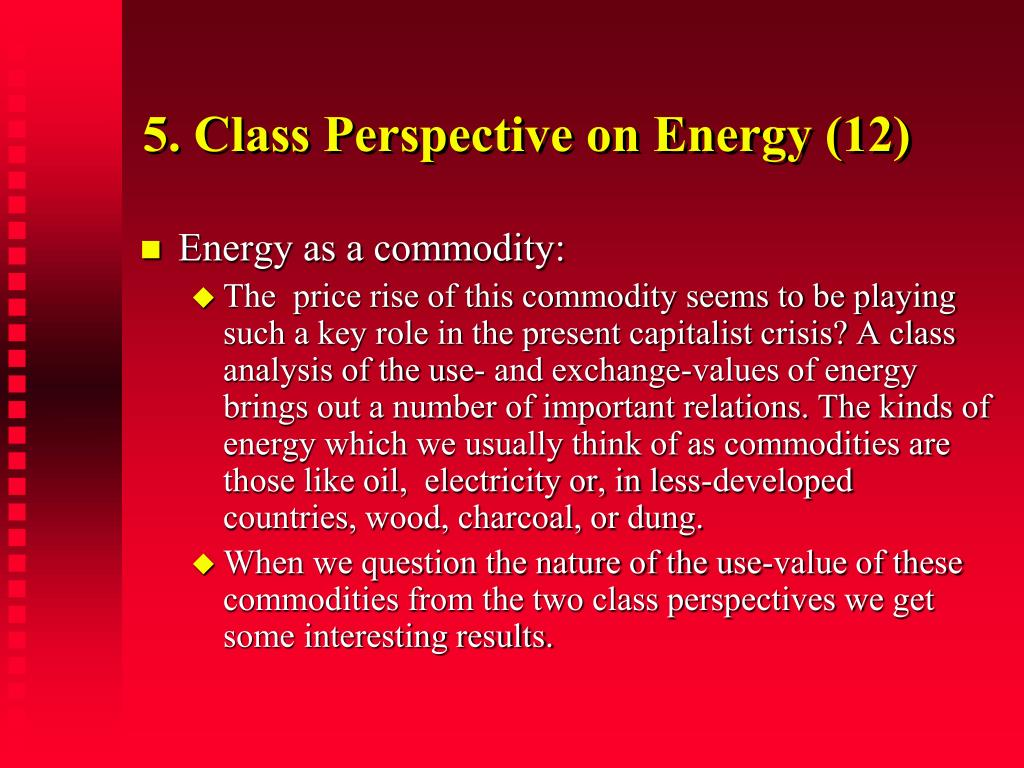 5. Class Perspective on Energy (12)