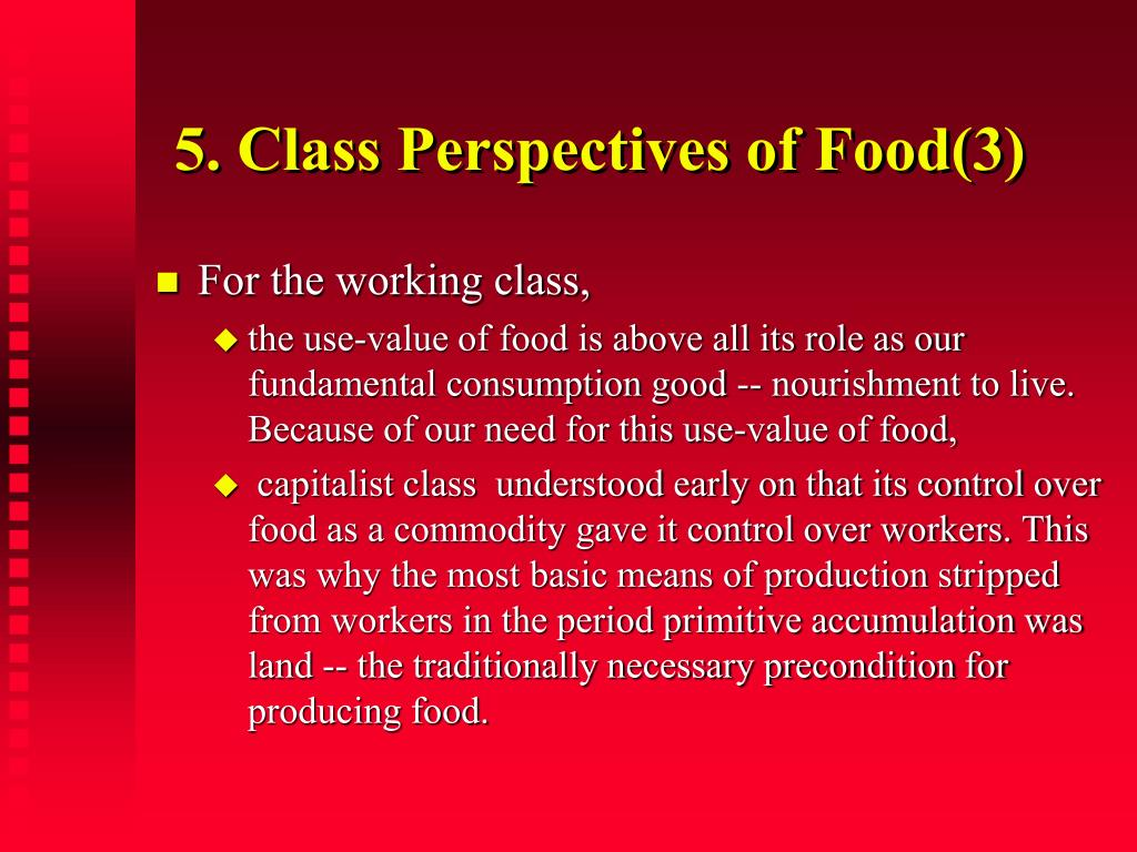 5. Class Perspectives of Food(3)