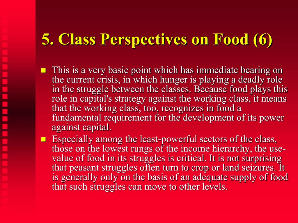 5. Class Perspectives on Food (6)