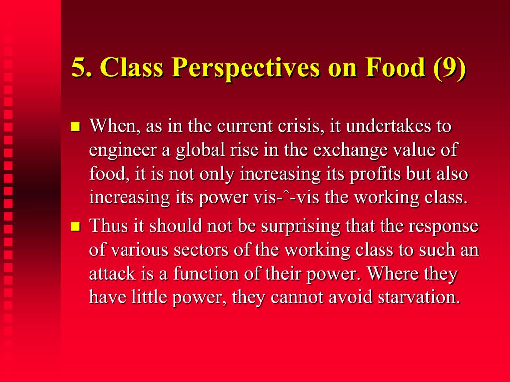 5. Class Perspectives on Food (9)
