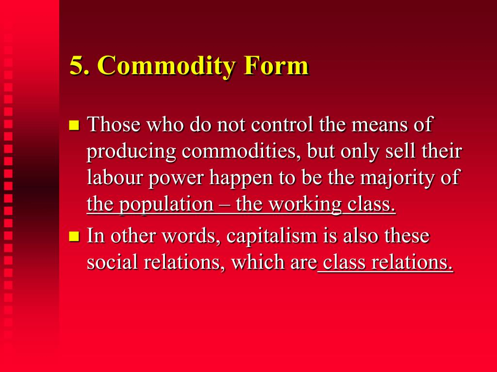 5. Commodity Form